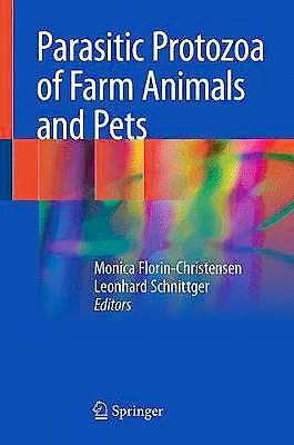 Portada del libro 9783319701318 Parasitic Protozoa of Farm Animals and Pets