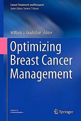 Portada del libro 9783319701950 Optimizing Breast Cancer Management (Cancer Treatment and Research)