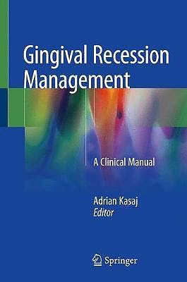 Portada del libro 9783319707174 Gingival Recession Management. A Clinical Manual