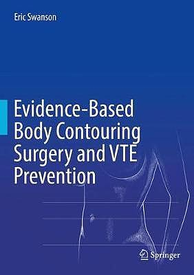 Portada del libro 9783319712185 Evidence-Based Body Contouring Surgery and VTE Prevention