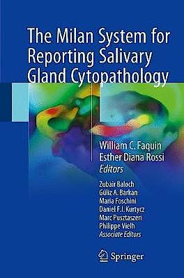 Portada del libro 9783319712840 The Milan System for Reporting Salivary Gland Cytopathology