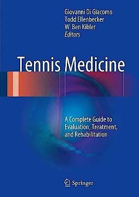 Portada del libro 9783319714974 Tennis Medicine. A Complete Guide to Evaluation, Treatment, and Rehabilitation