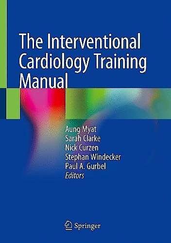 Portada del libro 9783319716336 The Interventional Cardiology Training Manual