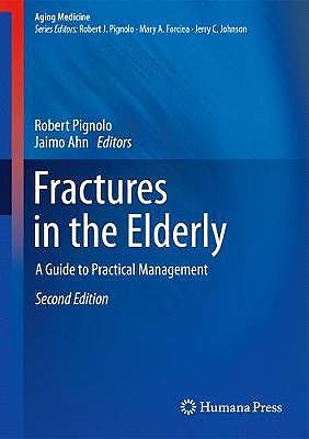 Portada del libro 9783319722269 Fractures in the Elderly. A Guide to Practical Management