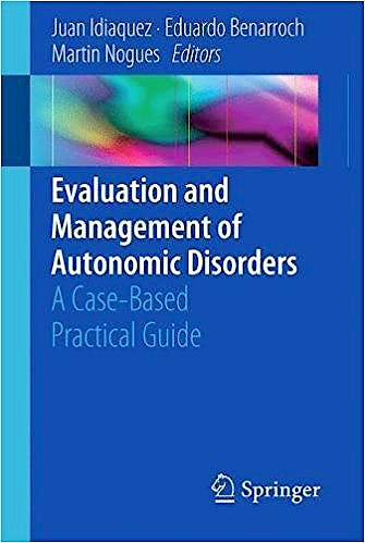 Portada del libro 9783319722504 Evaluation and Management of Autonomic Disorders. A Case-Based Practical Guide