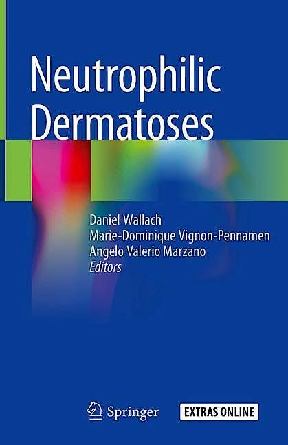 Portada del libro 9783319726489 Neutrophilic Dermatoses