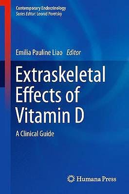 Portada del libro 9783319737416 Extraskeletal Effects of Vitamin D. A Clinical Guide (Contemporary Endocrinology)
