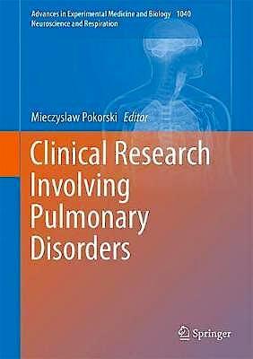 Portada del libro 9783319740911 Clinical Research Involving Pulmonary Disorders (Neuroscience and Respiration)