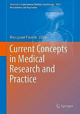 Portada del libro 9783319741499 Current Concepts in Medical Research and Practice