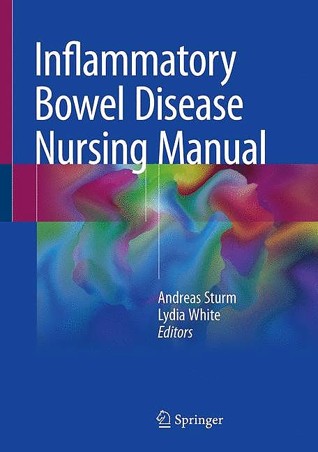 Portada del libro 9783319750217 Inflammatory Bowel Disease Nursing Manual