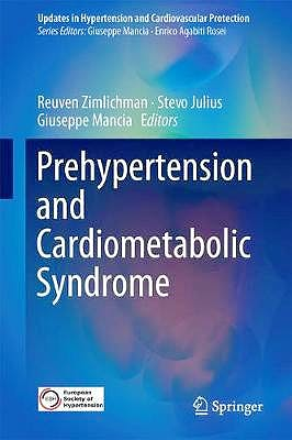 Portada del libro 9783319753096 Prehypertension and Cardiometabolic Syndrome (Updates in Hypertension and Cardiovascular Protection)