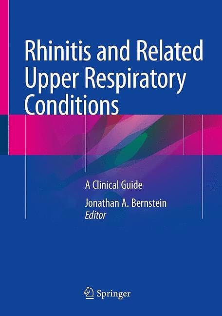 Portada del libro 9783319753690 Rhinitis and Related Upper Respiratory Conditions. A Clinical Guide