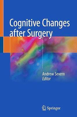 Portada del libro 9783319757223 Cognitive Changes after Surgery in Clinical Practice