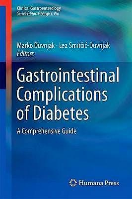 Portada del libro 9783319758558 Gastrointestinal Complications of Diabetes. A Comprehensive Guide (Clinical Gastroenterology)