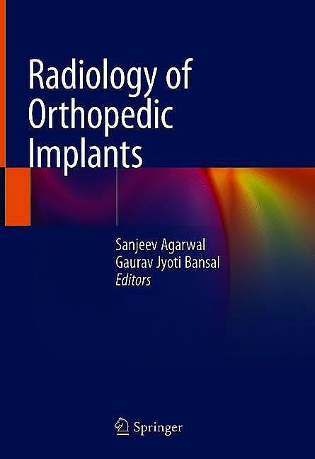 Portada del libro 9783319760070 Radiology of Orthopedic Implants