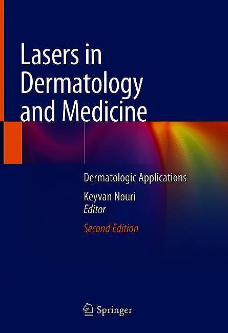 Portada del libro 9783319761169 Lasers in Dermatology and Medicine. Dermatologic Applications
