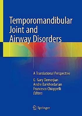 Portada del libro 9783319763651 Temporomandibular Joint and Airway Disorders. A Translational Perspective