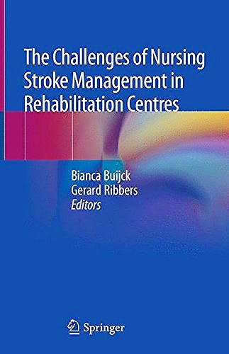 Portada del libro 9783319763903 The Challenges of Nursing Stroke Management in Rehabilitation Centres