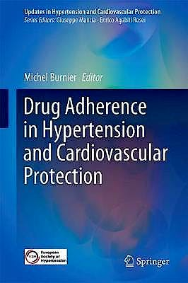 Portada del libro 9783319765921 Drug Adherence in Hypertension and Cardiovascular Protection (Updates in Hypertension and Cardiovascular Protection)