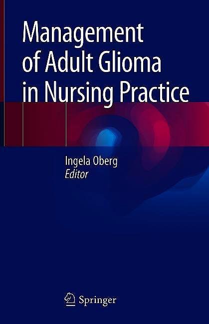 Portada del libro 9783319767468 Management of Adult Glioma in Nursing Practice