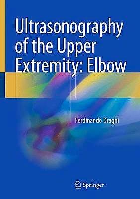 Portada del libro 9783319773407 Ultrasonography of the Upper Extremity: Elbow