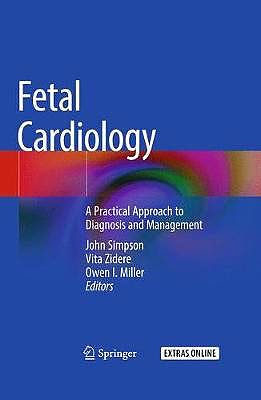 Portada del libro 9783319774602 Fetal Cardiology. A Practical Approach to Diagnosis and Management + Extras Online