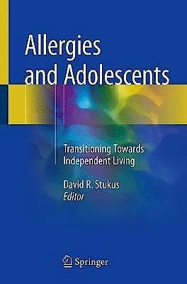 Portada del libro 9783319774848 Allergies and Adolescents. Transitioning Towards Independent Living