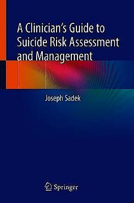 Portada del libro 9783319777726 A Clinician's Guide to Suicide Risk Assessment and Management