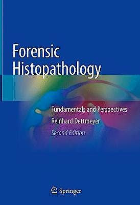 Portada del libro 9783319779966 Forensic Histopathology. Fundamentals and Perspectives