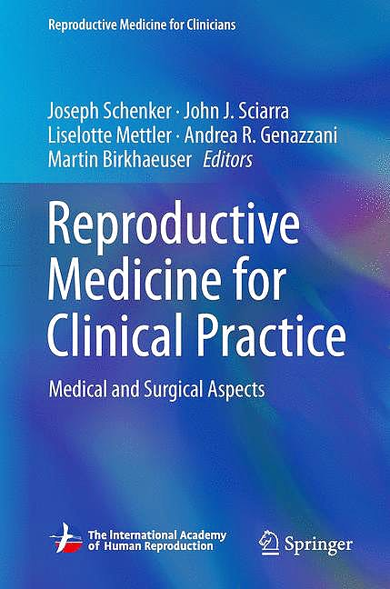 Portada del libro 9783319780085 Reproductive Medicine for Clinical Practice. Medical and Surgical Aspects