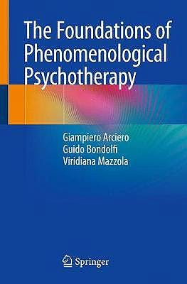 Portada del libro 9783319780863 The Foundations of Phenomenological Psychotherapy