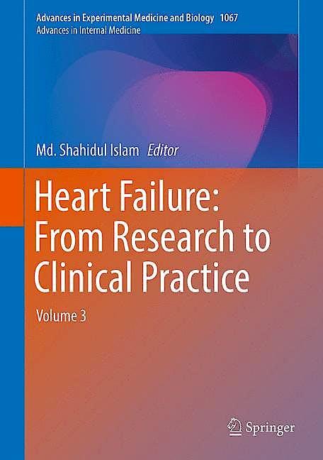 Portada del libro 9783319782799 Heart Failure: from Research to Clinical Practice (Advances in Internal Medicine, Vol. 3)