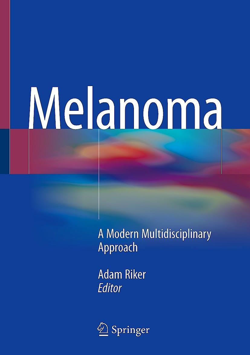 Portada del libro 9783319783093 Melanoma. A Modern Multidisciplinary Approach
