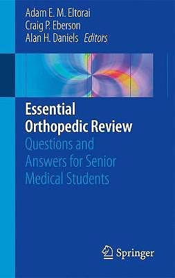 Portada del libro 9783319783864 Essential Orthopedic Review. Questions and Answers for Senior Medical Students