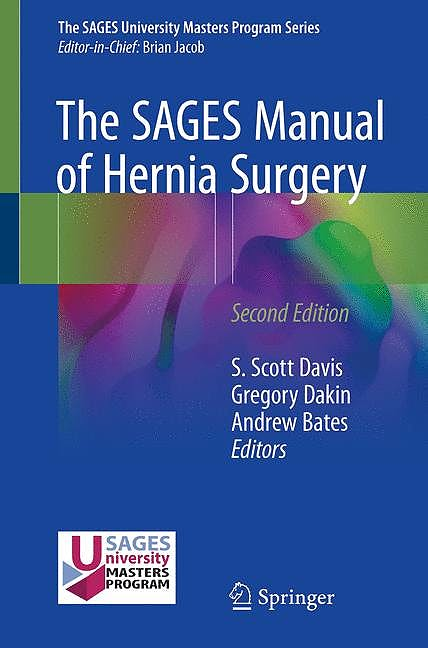 Portada del libro 9783319784106 The SAGES Manual of Hernia Surgery
