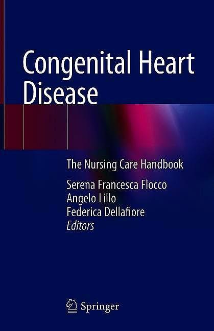 Portada del libro 9783319784212 Congenital Heart Disease. The Nursing Care Handbook