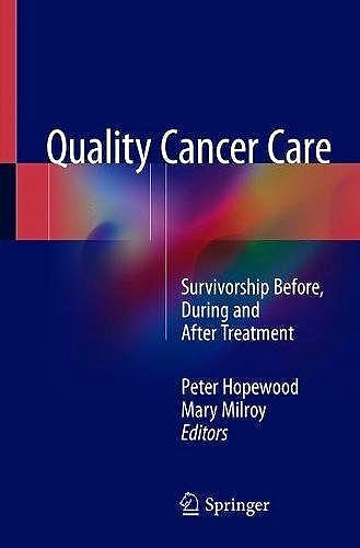 Portada del libro 9783319786483 Quality Cancer Care. Survivorship Before, During and After Treatment