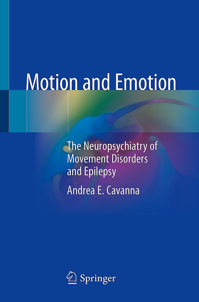 Portada del libro 9783319893297 Motion and Emotion. The Neuropsychiatry of Movement Disorders and Epilepsy
