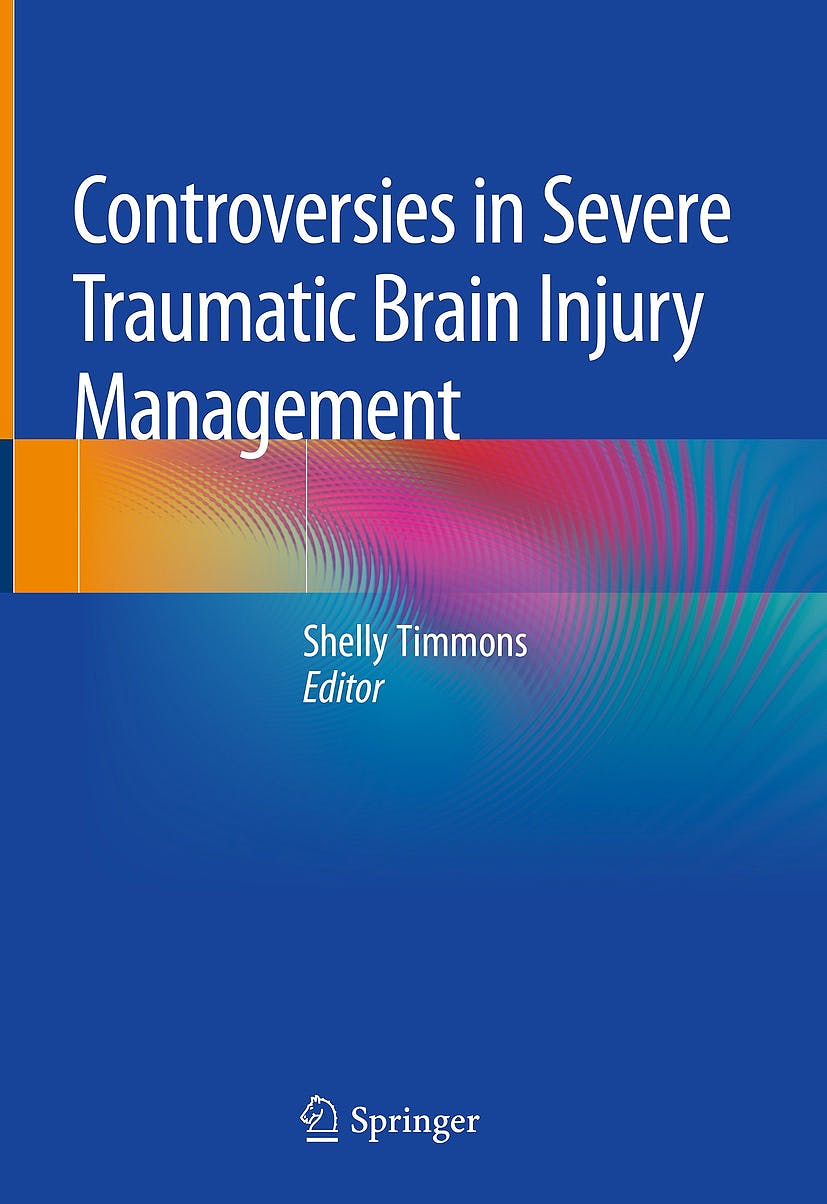 Portada del libro 9783319894768 Controversies in Severe Traumatic Brain Injury Management