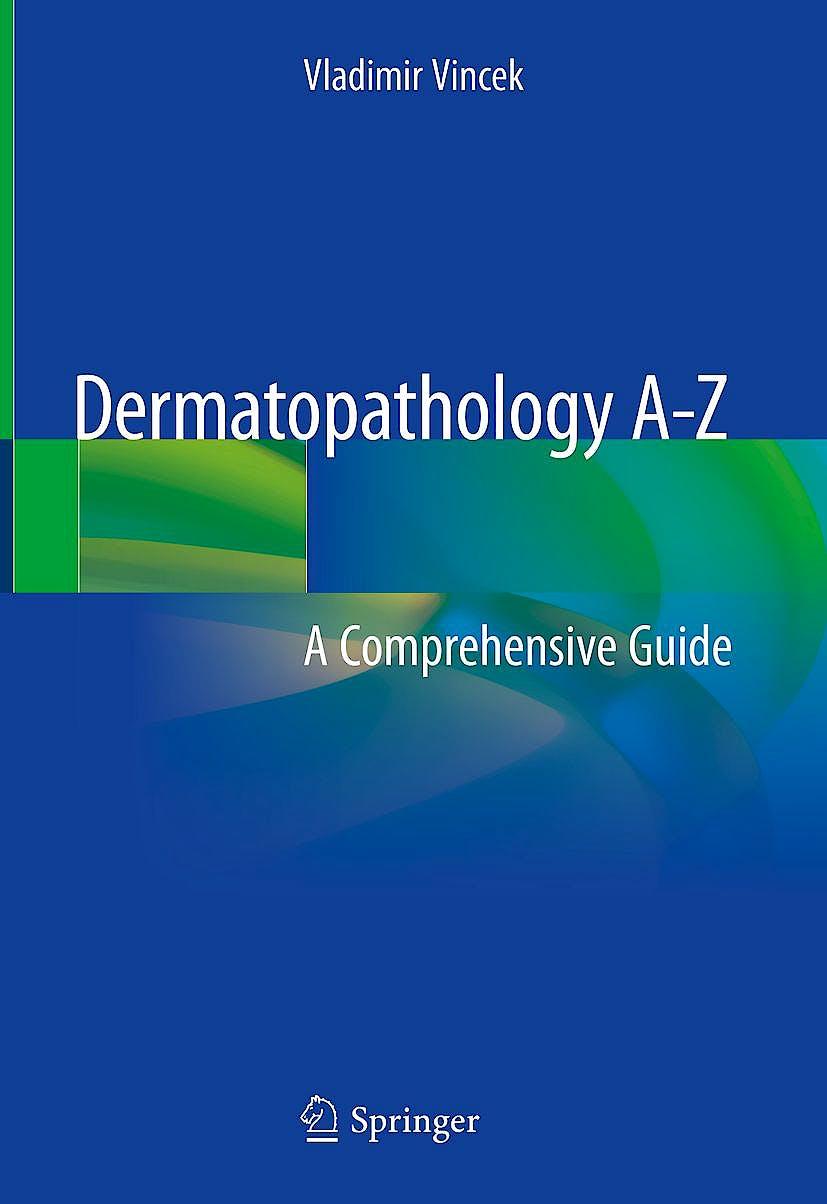Portada del libro 9783319894850 Dermatopathology A-Z. A Comprehensive Guide