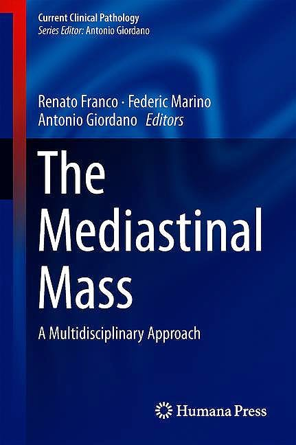Portada del libro 9783319903675 The Mediastinal Mass. A Multidisciplinary Approach