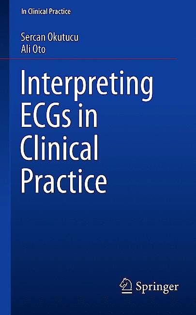 Portada del libro 9783319905563 Interpreting ECGs in Clinical Practice