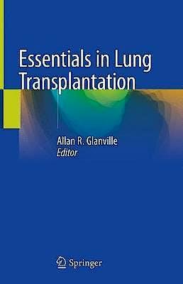 Portada del libro 9783319909325 Essentials in Lung Transplantation