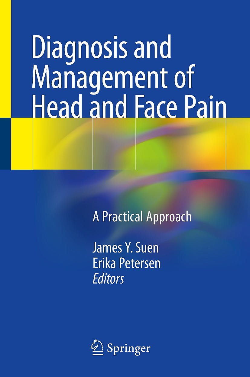Portada del libro 9783319909981 Diagnosis and Management of Head and Face Pain. A Practical Approach