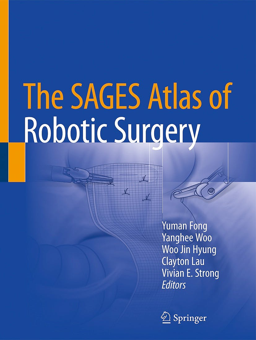 Portada del libro 9783319910437 The SAGES Atlas of Robotic Surgery