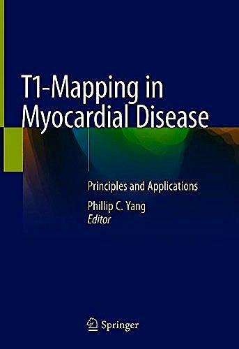 Portada del libro 9783319911090 T1-Mapping in Myocardial Disease. Principles and Applications