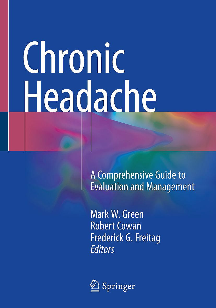 Portada del libro 9783319914909 Chronic Headache. A Comprehensive Guide to Evaluation and Management