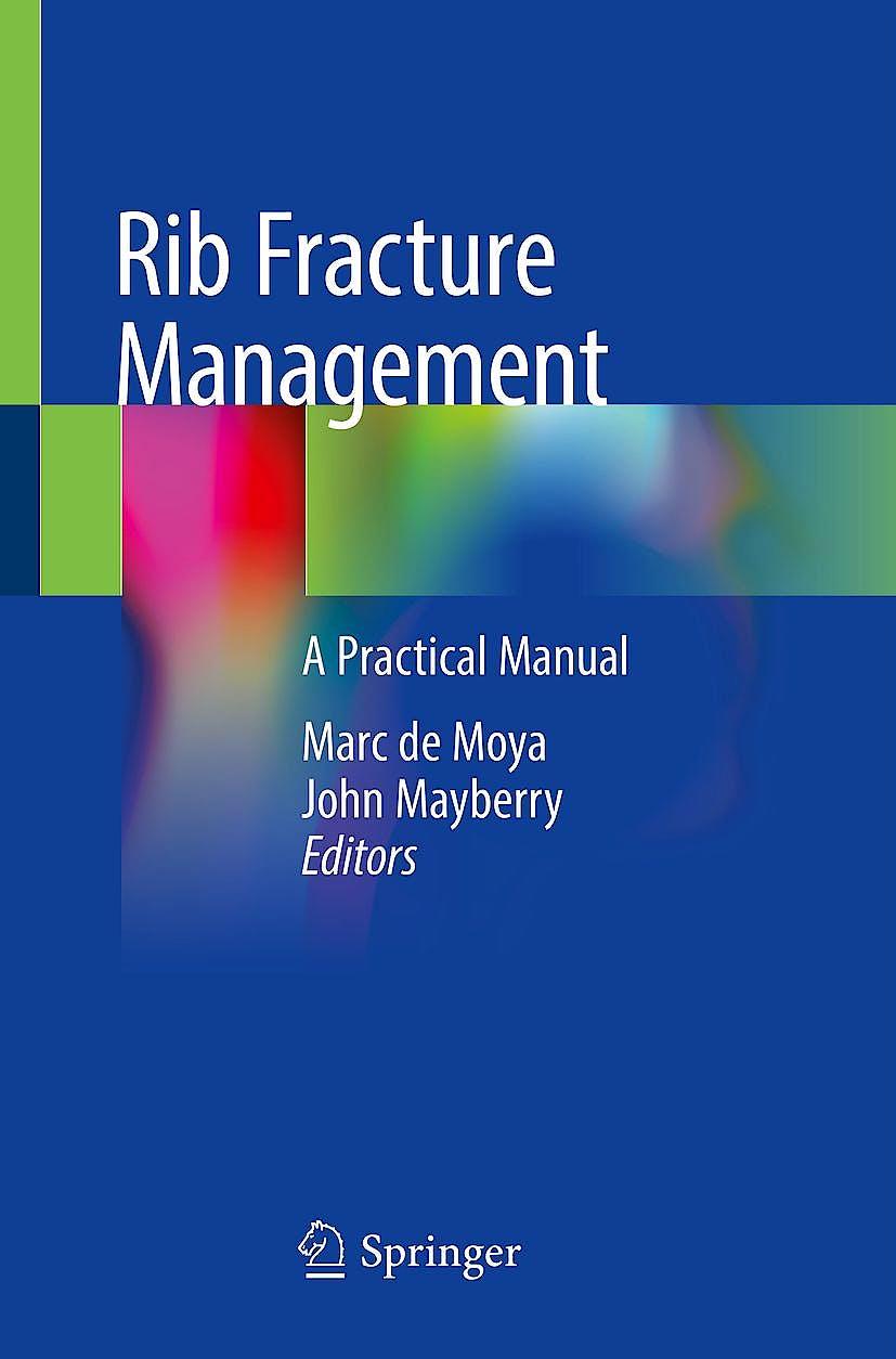 Portada del libro 9783319916439 Rib Fracture Management. A Practical Manual