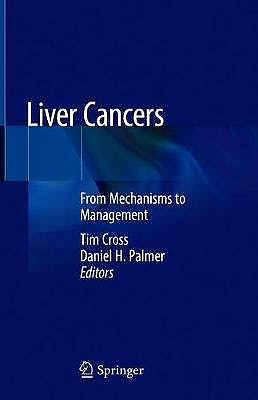Portada del libro 9783319922157 Liver Cancers. From Mechanisms to Management
