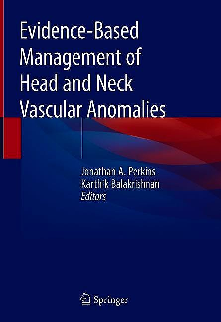 Portada del libro 9783319923055 Evidence-Based Management of Head and Neck Vascular Anomalies